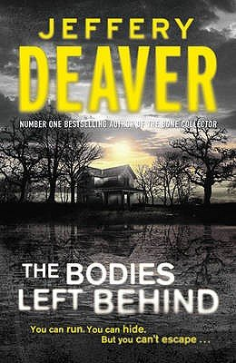 The Bodies Left Behind (Hardcover): Jeffery Deaver