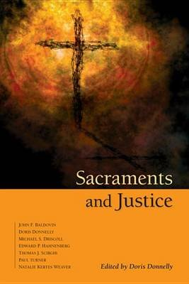 Sacraments and Justice (Electronic book text): Doris K. Donnelly