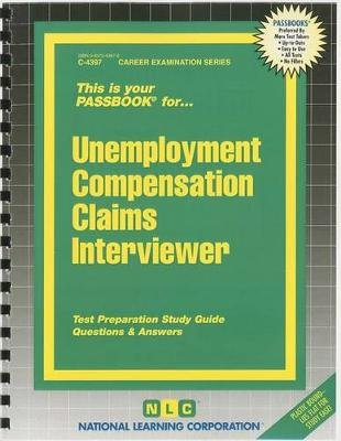 Unemployment Compensation Claims Interviewer (Spiral bound): Jack Rudman
