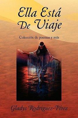 Ella Esta de Viaje (Paperback): Gladys Rodriguez-Prez
