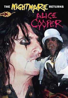 Alice Cooper: The Nightmare Returns (Region 1 Import DVD): Alice Cooper