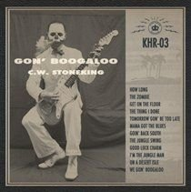 C W Stoneking - Gon' Boogaloo (CD): C W Stoneking