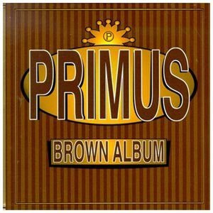 Primus - Brown Album (CD, Parental Adviso): Primus