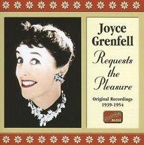 Joyce Grenfell - Requests the Pleasure: Original Recordings 1939 - 1954 (CD): Joyce Grenfell