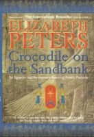 THE Crocodile On the Sandbank (Paperback, New Ed): Elizabeth Peters