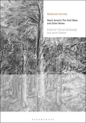 David Jones's The Grail Mass and Other Works (Electronic book text): David Jones