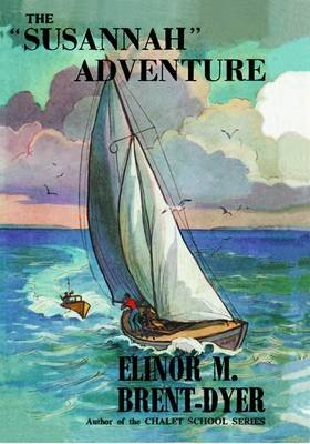 The Susannah Adventure (Paperback, New edition): Elinor Brent-Dyer