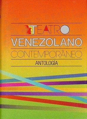 Teatro Venezolano Contemporneo - Antolog-A. (English, Spanish, Abridged, Hardcover, abridged edition):