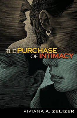 The Purchase of Intimacy (Hardcover): Viviana A.Rotman Zelizer