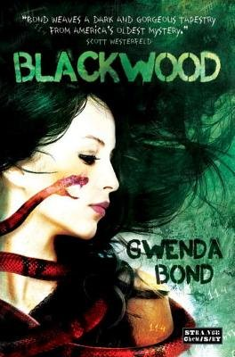 Blackwood (Electronic book text): Gwenda Bond