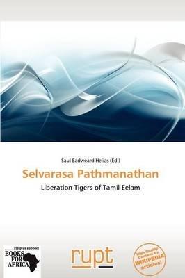 Selvarasa Pathmanathan (Paperback): Saul Eadweard Helias