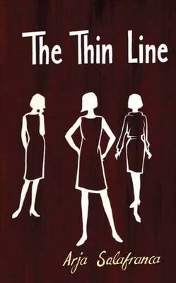 The thin line (Paperback): Arja Salafranca