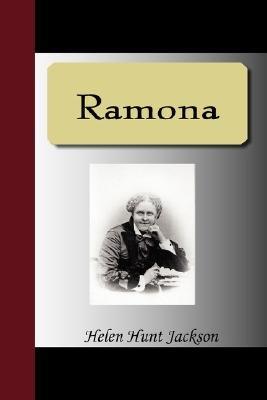 Ramona (Paperback): Helen Hunt Jackson
