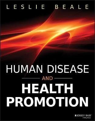 Human Disease and Health Promotion (Paperback): Leslie Beale