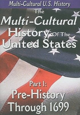 The Multi-Cultural History of the United States: Part 1: Pre-History Through 1699 (Region 1 Import DVD): TMW Media