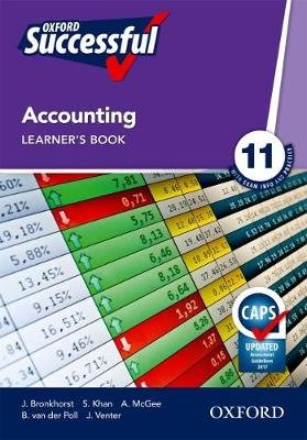 Oxford successful accounting: Gr 11: Learner's book (Paperback):