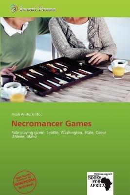Necromancer Games (Paperback): Jacob Aristotle
