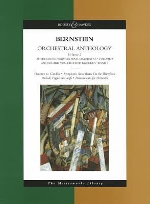 """Orchestral Anthology, v. 2 - Overture to Candide, Symphonic Suite from """"On the Waterfront"""", Prelude, Fugue and Riffs,..."""
