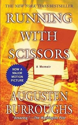 Running with Scissors (Hardcover, Bound for Schools & Libraries ed.): Augusten Burroughs