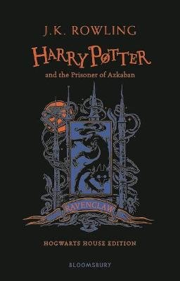Harry Potter and the Prisoner of Azkaban (Hardcover, Ravenclaw Edition): J. K. Rowling