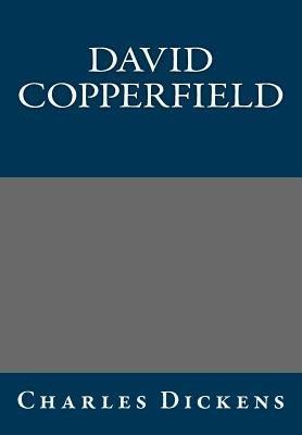 David Copperfield Charles Dickens (Paperback): Charles Dickens