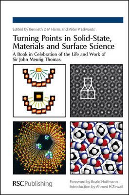 Turning Points in Solid-State, Materials and Surface Science - A Book in Celebration of the Life and Work of Sir John Meurig...