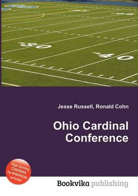 Ohio Cardinal Conference (Paperback): Jesse Russell, Ronald Cohn