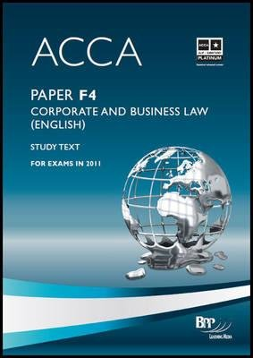 ACCA - F4 Corporate and Business Law (English) - Study Text (Paperback): BPP Learning Media