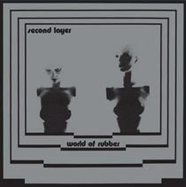 Second Layer - World of Rubber (Vinyl record): Second Layer