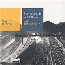 Various Artists - Aux Trois Mailletz (Jazz in Paris) (CD): Philippe Combelle, Memphis Slim, Willie Dixon