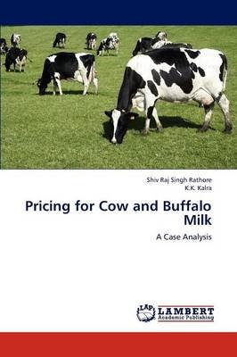 Pricing for Cow and Buffalo Milk (Paperback): Rathore Shiv Raj Singh
