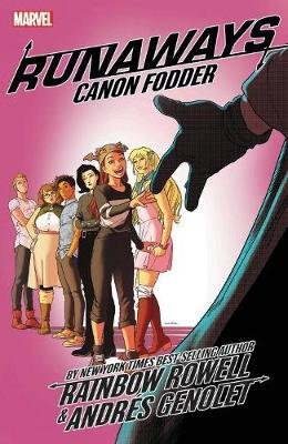Runaways By Rainbow Rowell Vol. 5: Cannon Fodder (Paperback): Rainbow Rowell