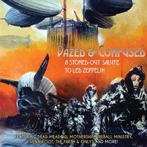 Dazed & Confused (A Stoned-out Salute to Led Zeppelin) (Vinyl record): Various Artists