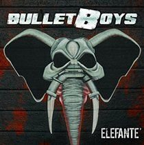 Bullet Boys - Elefanté (Vinyl record): Bullet Boys