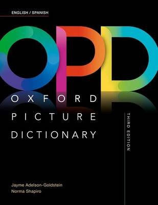 Oxford Picture Dictionary: English/Spanish Dictionary (English, Spanish, Paperback, 3rd Revised edition): Jayme...