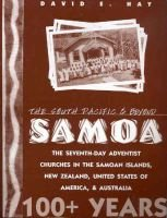 The South Pacific and Beyond - Samoa 100+ Years (Paperback): David Hay