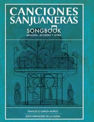 Canciones Sanjuaneras (English, Spanish, Paperback): Francisca Garcia Munoz