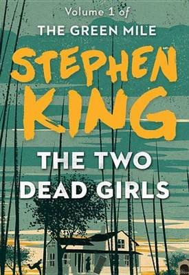 The Two Dead Girls (Electronic book text): Stephen King