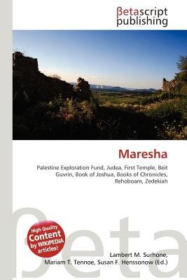 Maresha (Paperback): Lambert M. Surhone, Mariam T. Tennoe, Susan F. Henssonow