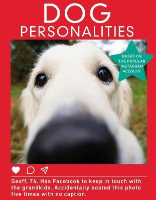 Dog Personalities (Hardcover): Dog Personalities