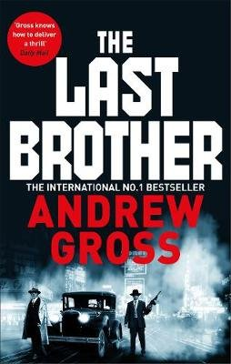 The Last Brother (Paperback): Andrew Gross