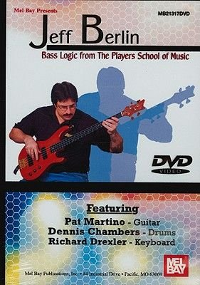 Jeff Berlin: Bass Logic from the Players School of Music (DVD): Jeff Berlin