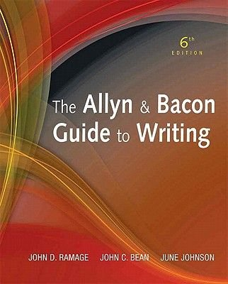 The Allyn & Bacon Guide to Writing (Hardcover, 6th Revised edition): John D. Ramage, John C. Bean, June Johnson