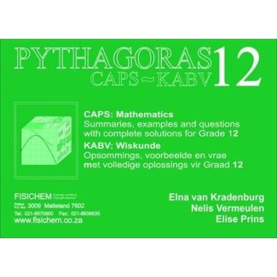 Pythagoras 12 CAPS/KABV - Gr 12 (English, Afrikaans, Paperback): Elna van Kradenburg, Nelis Vermeulen, Elise Prins