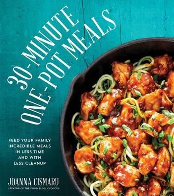 30-Minute One-Pot Meals (Paperback): Jo Cismaru