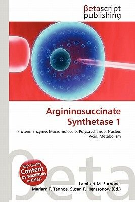 Argininosuccinate Synthetase 1 (Paperback): Lambert M. Surhone, Mariam T. Tennoe, Susan F. Henssonow