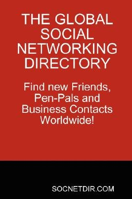 The Global Social Networking Directory  Find New Friends, Pen-Pals