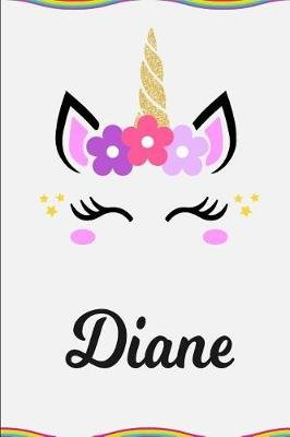 Diane - Personalized Unicorn Journal Gift 6 X 9 Sized, 100 Pages Custom Unicorn Journal Personalized Notebook Custom Name...