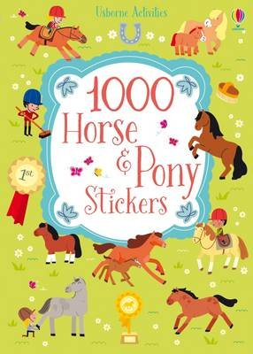 1000 Horse and Pony Stickers (Paperback): Lucy Bowman