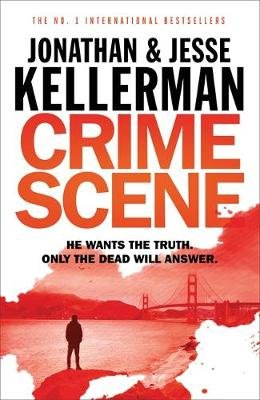 Crime Scene (Paperback): Jonathan Kellerman, Jesse Kellerman